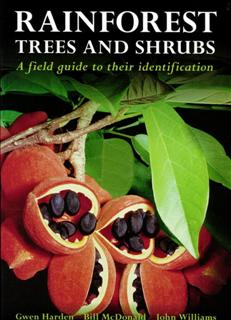 Rainforest Trees and Shrubs By Gwen Harden, Bill McDonald and John Williams